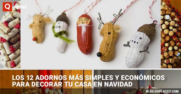 Los 12 adornos m s simples y econ micos para decorar tu - Adornar la casa en navidad ...