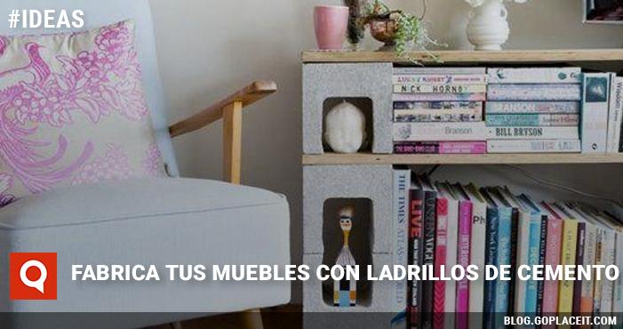Fabrica tus muebles con ladrillos de cemento goplaceit - Muebles con ladrillos ...