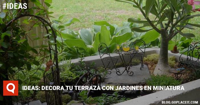 Ideas decora tu terraza con jardines en miniatura goplaceit - Decora tu terraza ...